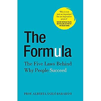 The Formula: The Five Laws� Behind Why People Succeed