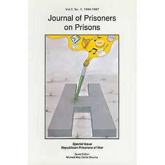 Journal of Prisoners on Prisons V7 #1 by Michael Mac Giolla Ghunna -