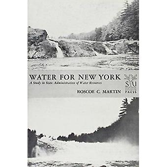 Water for New York by Roscoe C Martin - 9780815620280 Book