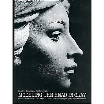 Modelling the Head in Clay (New edition) by Bruno Lucchesi - Margit M