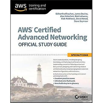 AWS Certified Advanced Networking Official Study Guide - Specialty Exa