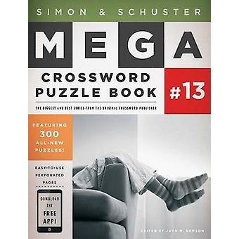 Simon & Schuster Mega Crossword Puzzle Book Series 13 by John M Samso