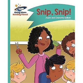 Reading Planet - Snip - Snip! - Turquoise - Comet Street Kids by Adam