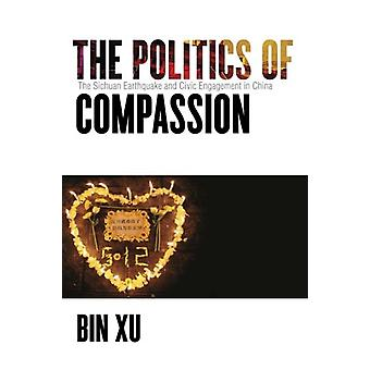 The Politics of Compassion - The Sichuan Earthquake and Civic Engageme