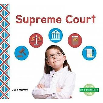 Supreme Court by Julie Murray - 9781532104008 Book