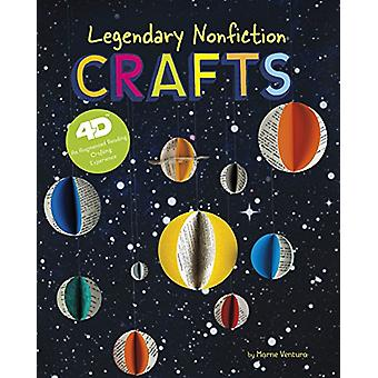 Legendary Nonfiction Crafts - 4D an Augmented Reading Crafts Experienc