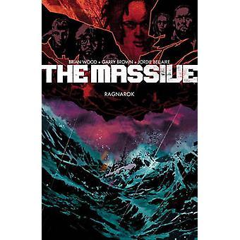 The Massive Volume 5 - Ragnarok by Brian Wood - 9781616556525 Book