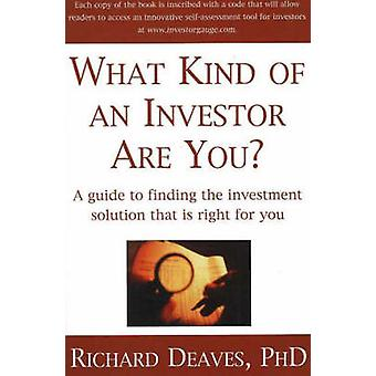 What Kind of an Investor are You? - A Guide to the Investment Solution