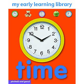 Time (My Early Learning Library) by Chez Picthall - 9781906572709 Book