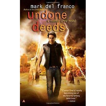 Undone Deeds by Mark Del Franco - 9781937007256 Book