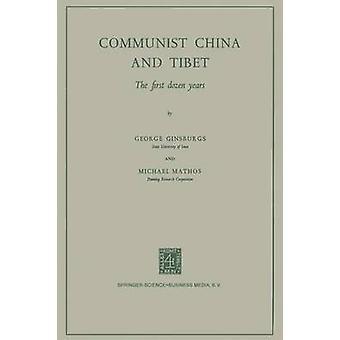 Kommunistiske Kina og Tibet de første dusin år av Ginsburgs