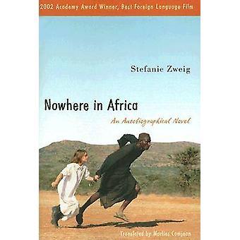 Ingenstans i Afrika - En självbiografisk roman av Stefanie Zweig - 9780
