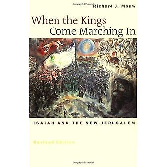 Komt de koningen marcheren in: Jesaja en het nieuwe Jeruzalem