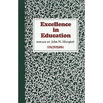 Excellence in Education by Mangieri-J - 9780875650203 Book