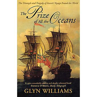 Prize of All the Oceans by Glyn Williams