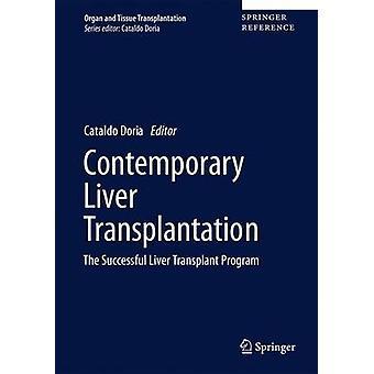 Hedendaagse levertransplantatie door Onder redactie van Cataldo Doria
