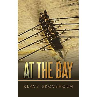 At the Bay by Skovsholm & Klavs