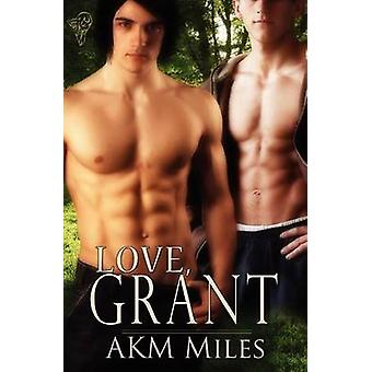 Love Grant by Miles & Akm