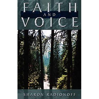 Faith and Voice by Radionoff & Sharon