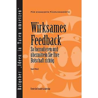 Feedback That Works How to Build and Deliver Your Message First Edition German by Weitzel & Sloan R
