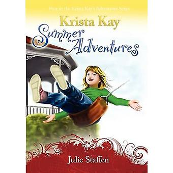 Krista Kay Summer Adventures door Staffen & Julie