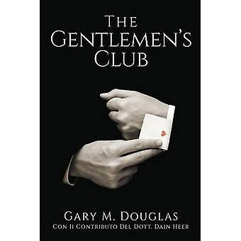 The Gentlemens Club  Italian by Douglas & Gary M.