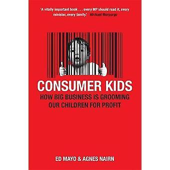 Consumer Kids by Mayo & Ed