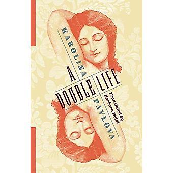 A Double Life by Karolina Pavlova - 9780231190794 Book