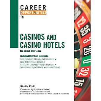 Karriärmöjligheter i kasinon och casinohotell (2: a Reviderade editio