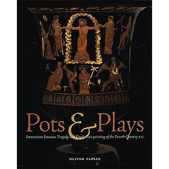 Pots and Plays - Interactions Between Tragedy Vase-Painting of the Fo