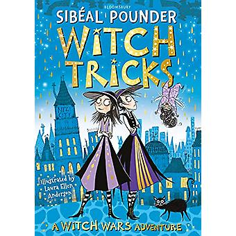 Witch Tricks by Sibeal Pounder - 9781408894125 Book