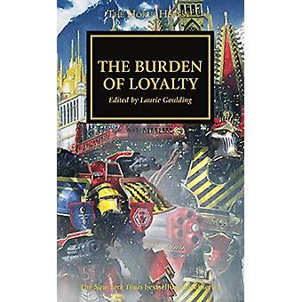 The Burden of Loyalty by Dan Abnett - 9781784969950 Book