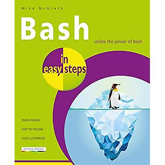Bash in easy steps by Mike McGrath - 9781840788099 Book