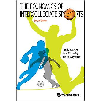 The Economics of Intercollegiate Sports (2nd Revised edition) by Rand