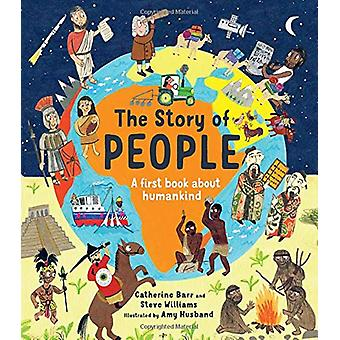 The Story of People - A First Book about Humankind by Catherine Barr -
