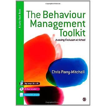The Behaviour Management Toolkit: Avoiding Exclusion at School (Lucky Duck Books)