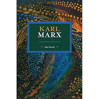 Karl Marx (Historical Materialism)