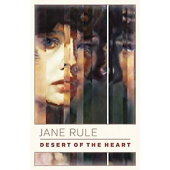 Desert of the Heart by Jane Rule - 9780889223011 Book