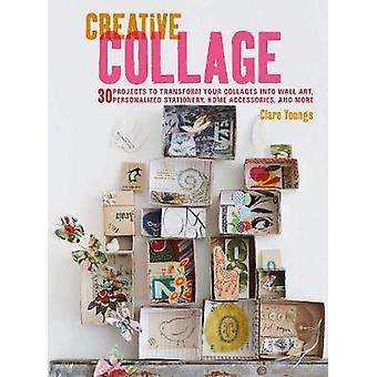 Creative Collage by Clare Youngs