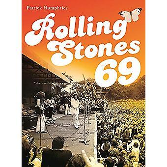 Rolling Stones 69 door Patrick Humphries - 9781787601680 Boek
