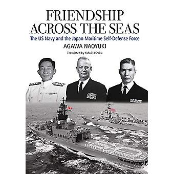 Friendship Across the Seas - The US Navy and the Japan Maritime Self-D