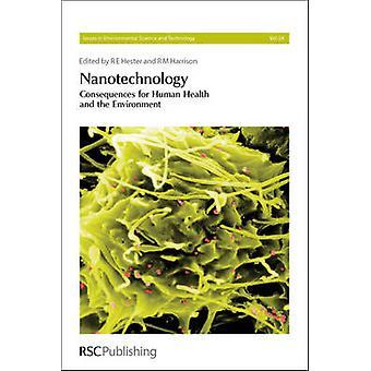 Nanotechnologie - Gevolgen voor de menselijke gezondheid en het milieu door