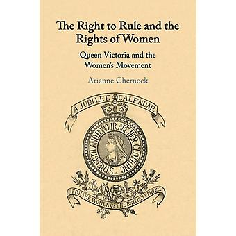 The Right to Rule and the Rights of Women by Chernock & Arianne Boston University