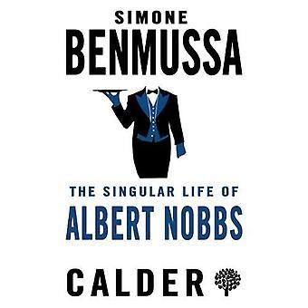 Het bijzondere leven van Albert Nobbs