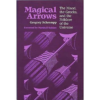 Magiska pilar: Maori, grekerna och universums folklore (Nya riktningar i antropologisk skrift)