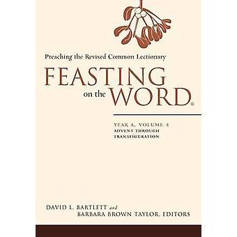 Festa på ordet - Advent genom förvandling av David L. Bart