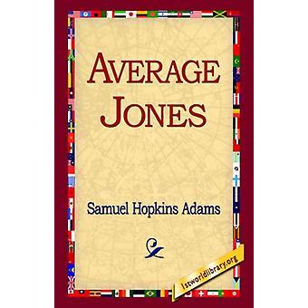 Average Jones by Samuel Hopkins Adams - 9781421810850 Book