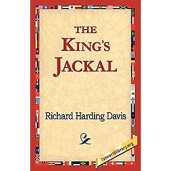 The King's Jackal by Richard Harding Davis - 9781421821634 Book