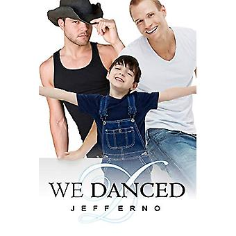 We Danced by Jeff Erno - 9781613725306 Book