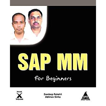 SAP MM for Beginners by Sandip Rakshit - 9781619030466 Book